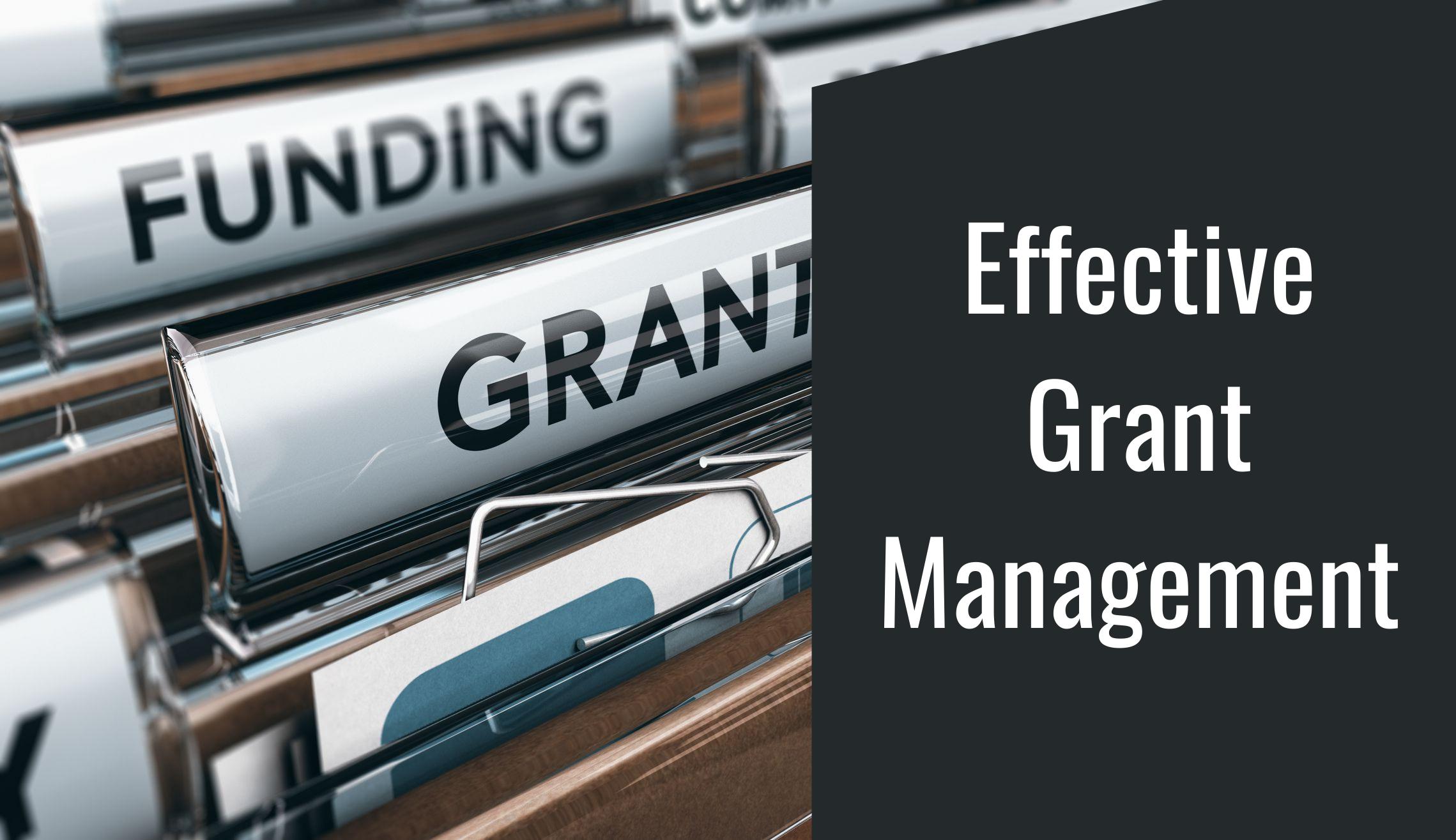 Effective Grant Management